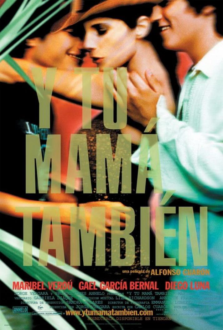 «И Твою Маму Тоже» — 2001