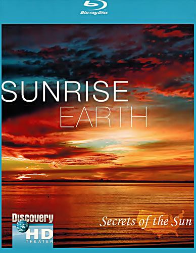 Таємниці сонця / Sunrise Earth. Secrets of the Sun (2006) 720p Ukr/Eng